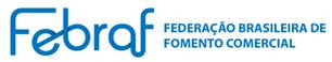 FEBRAF = FEDERAÇÃO BRASILEIRA DE FOMENTO COMERCIAL